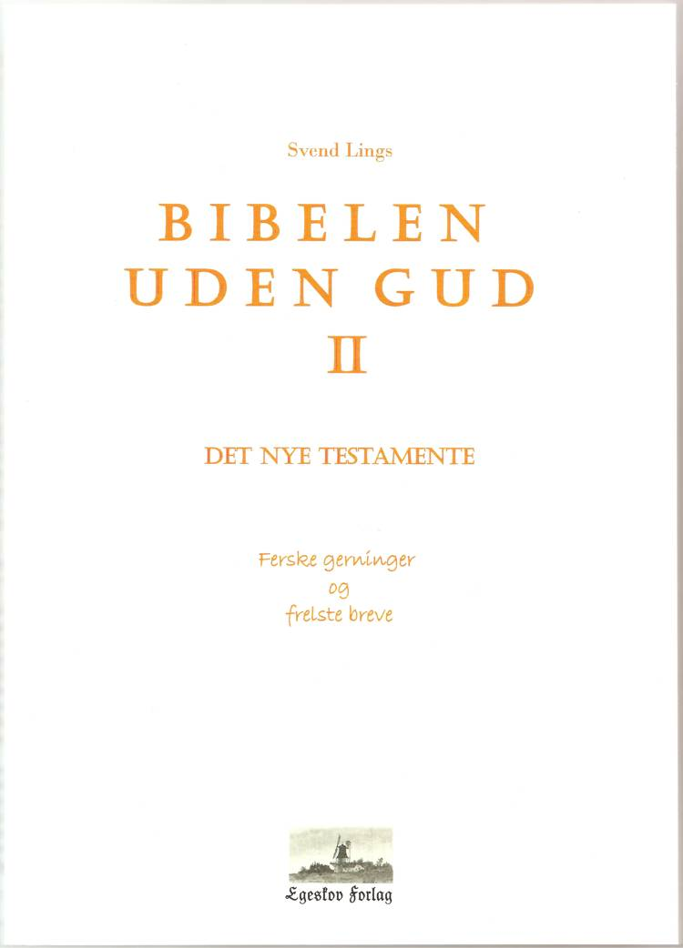 Bibelen uden Gud af Svend Lings