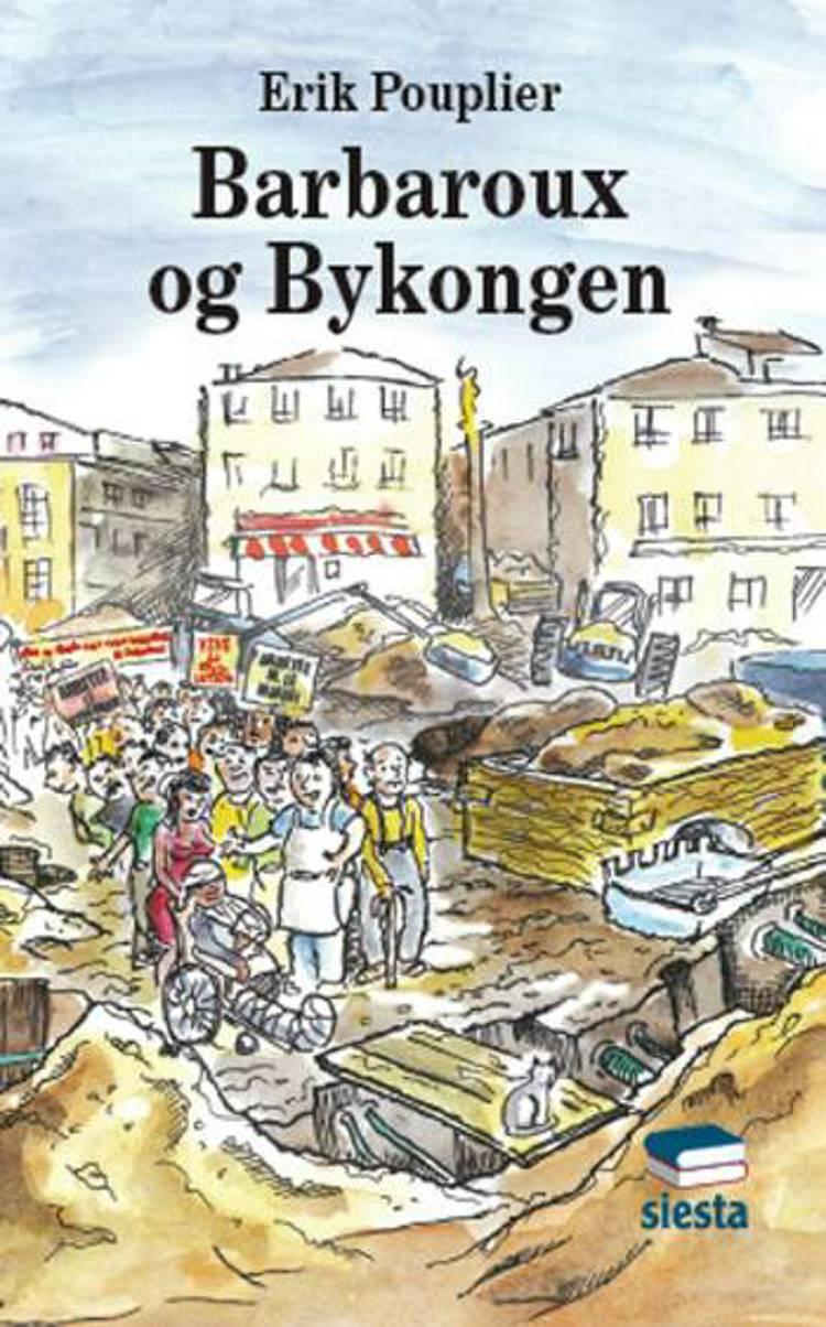 Barbaroux og Bykongen af Erik Pouplier