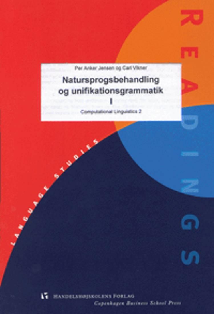 Natursprogsbehandling og unifikationsgrammatik af Carl Vikner og Per Anker Jensen