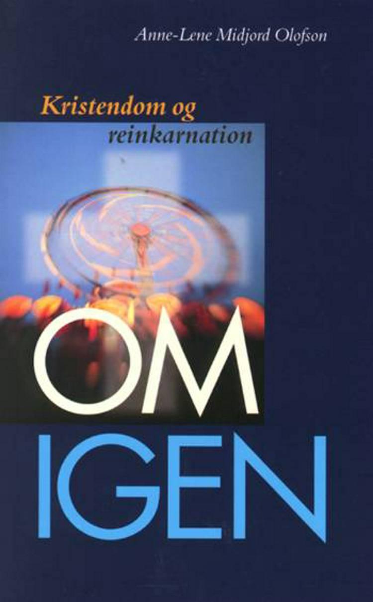 Om igen af Anne-Lene Midjord Olofson