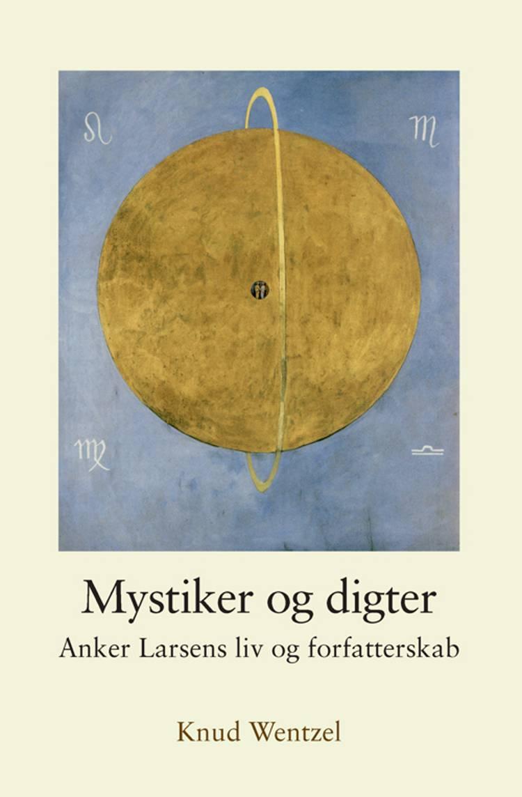 Mystiker og digter af Knud Wentzel