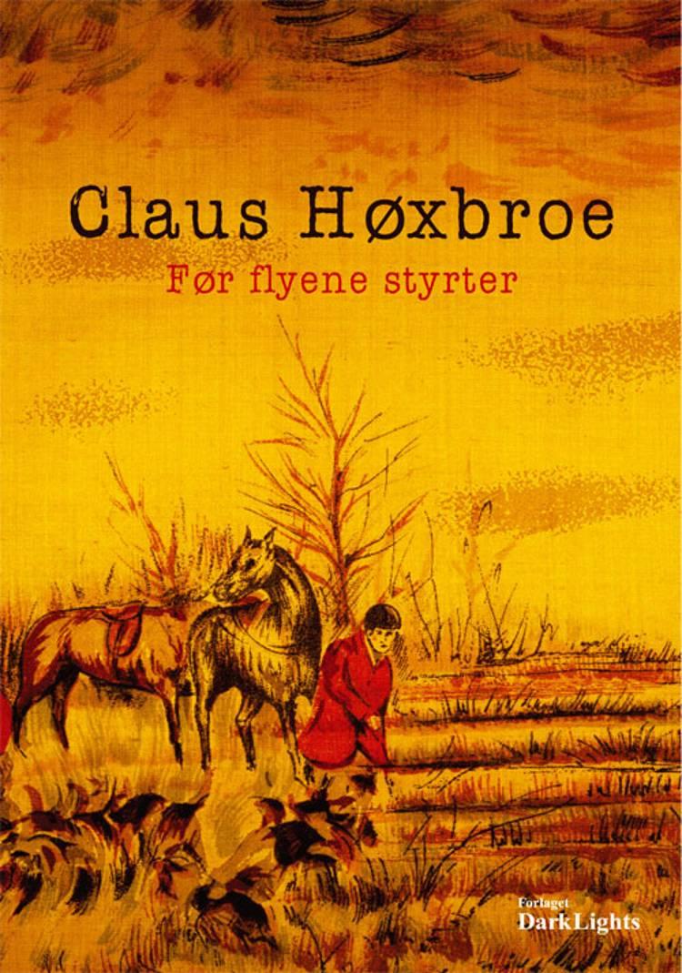 Før flyene styrter af Claus Høxbroe