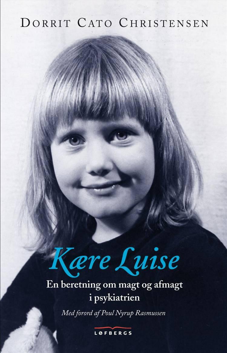 Kære Luise af Dorrit Cato Christensen