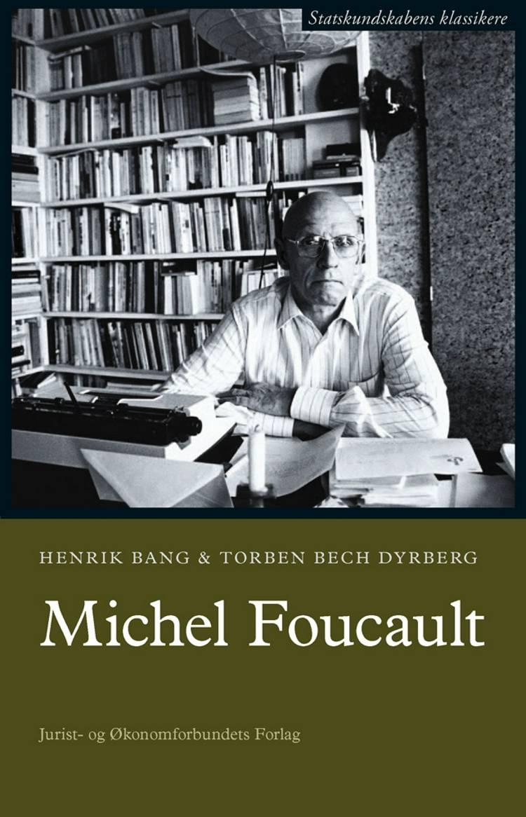 Michel Foucault af Torben Bech Dyrberg og Henrik Bang