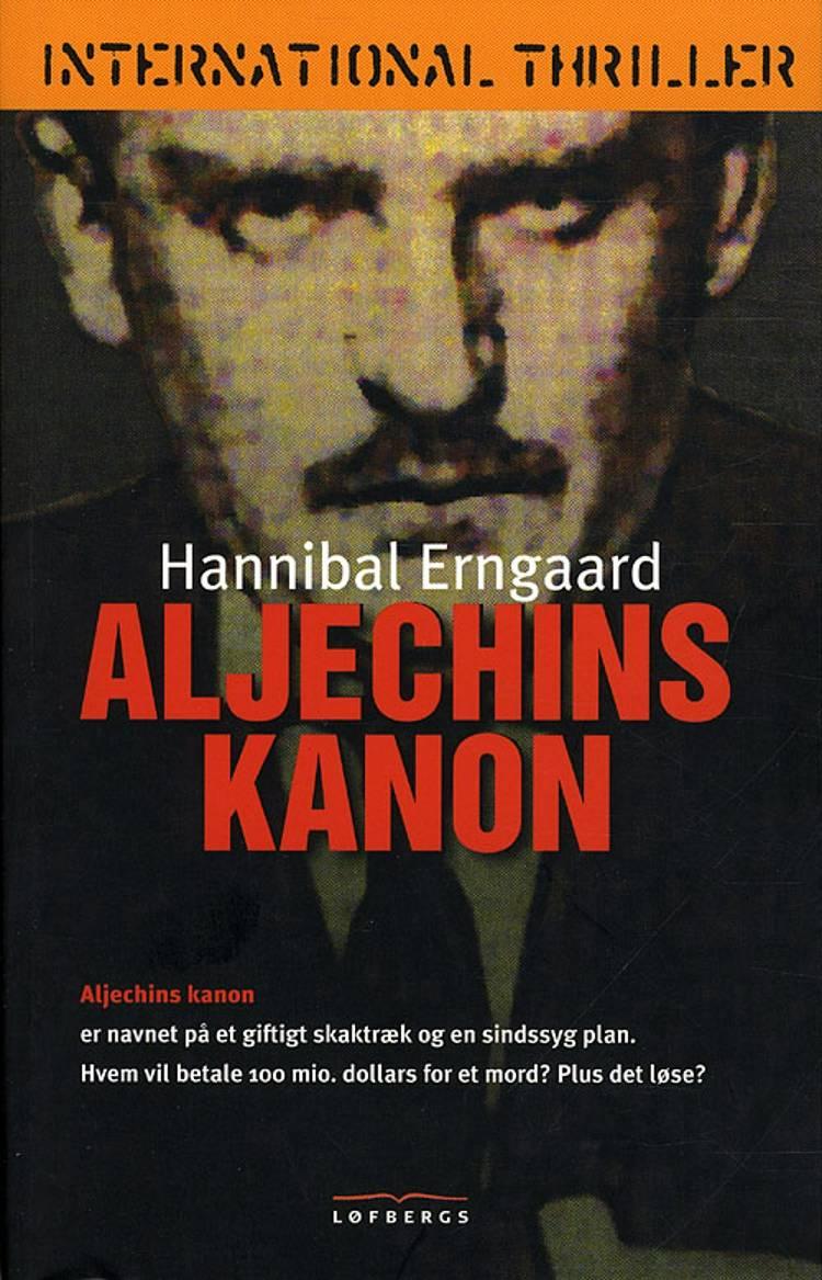 Aljechins kanon af Hannibal Erngaard