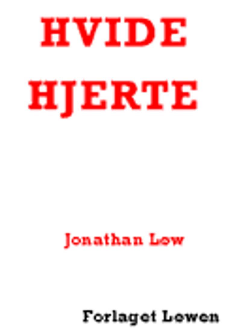 Hvide hjerte af Jonathan Løw