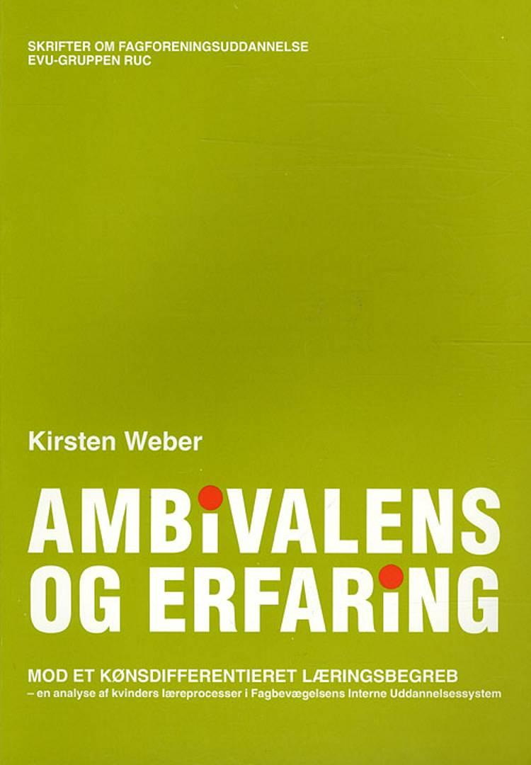 Ambivalens og erfaring af Kirsten Weber