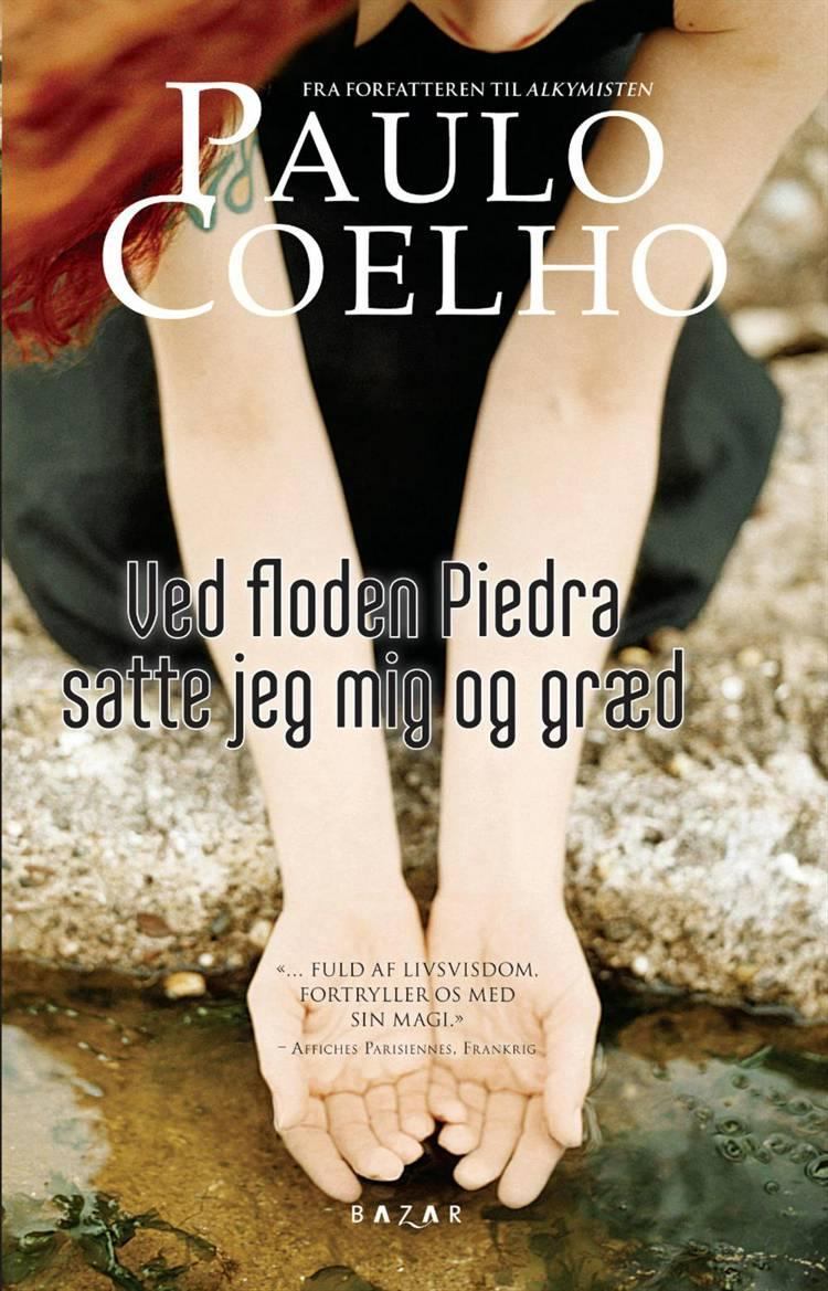 Ved floden Piedra satte jeg mig og græd af Paulo Coelho