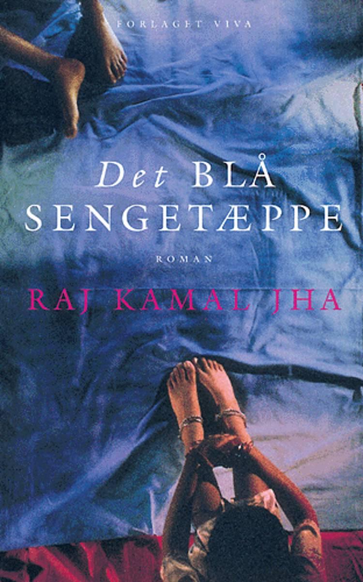 Det blå sengetæppe af Raj Kamal Jha