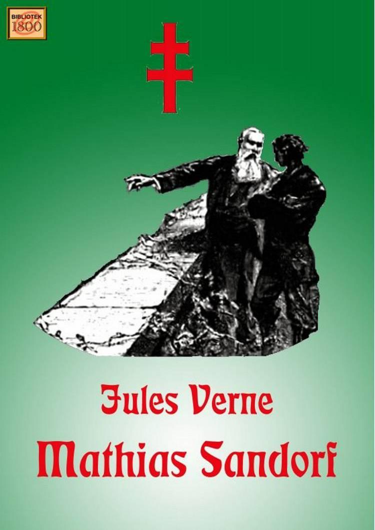 Mathias Sandorf af Jules Verne