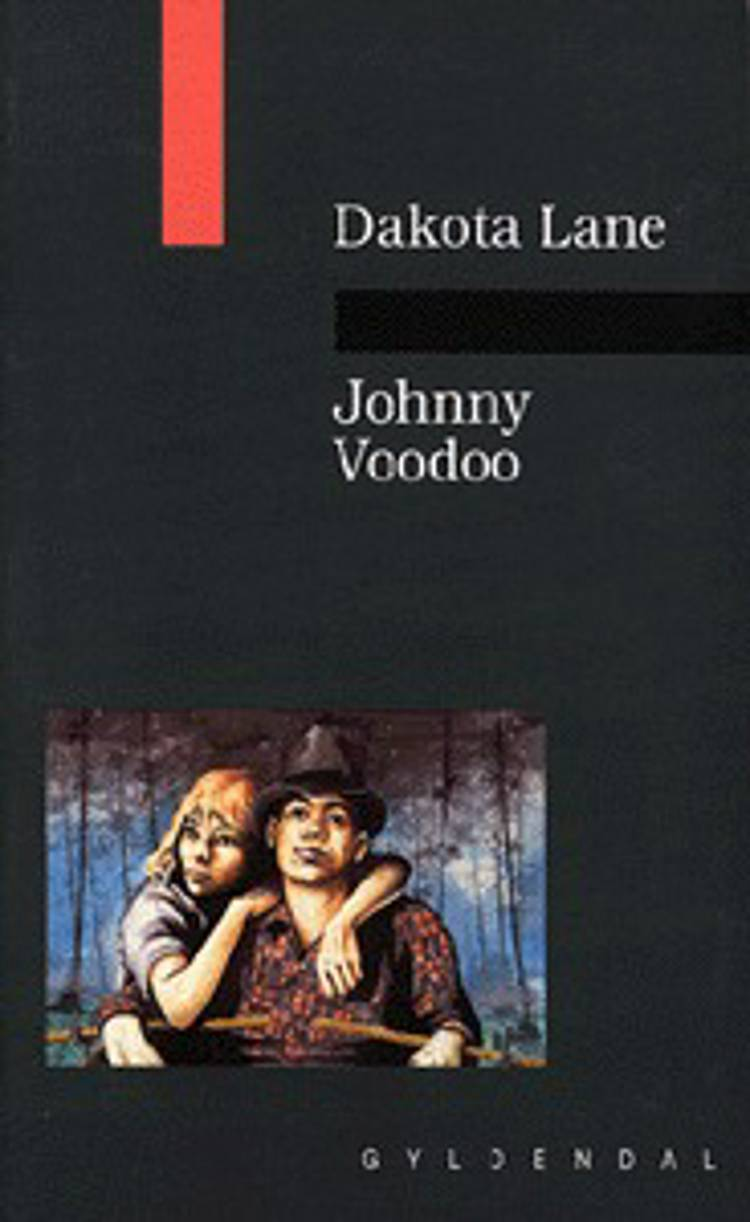 Johnny Voodoo af Dakota Lane, dakota og Lane