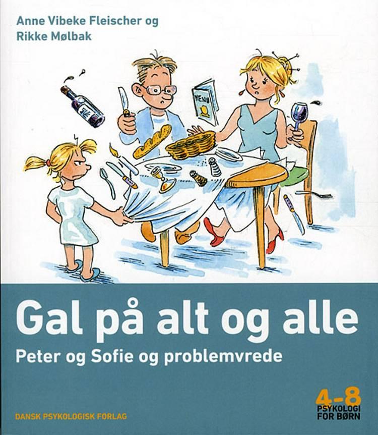 Gal på alt og alle af Anne Vibeke Fleischer og Rikke Mølbak