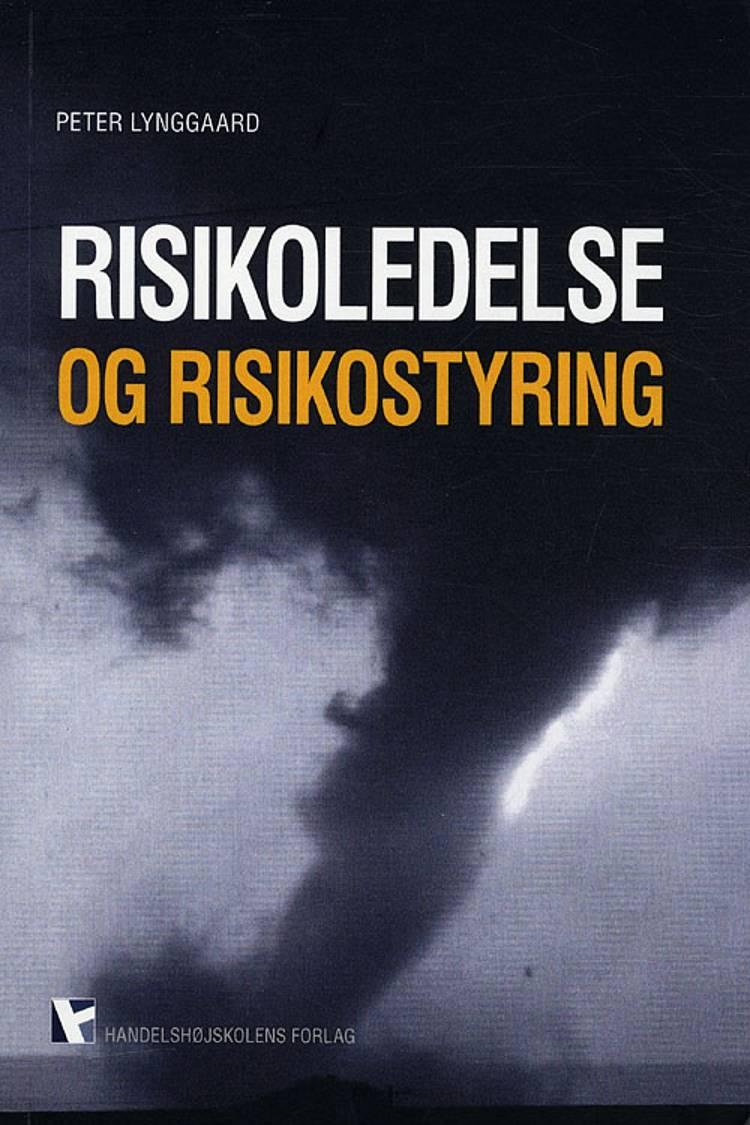 Risikoledelse og risikostyring af Peter Lynggaard