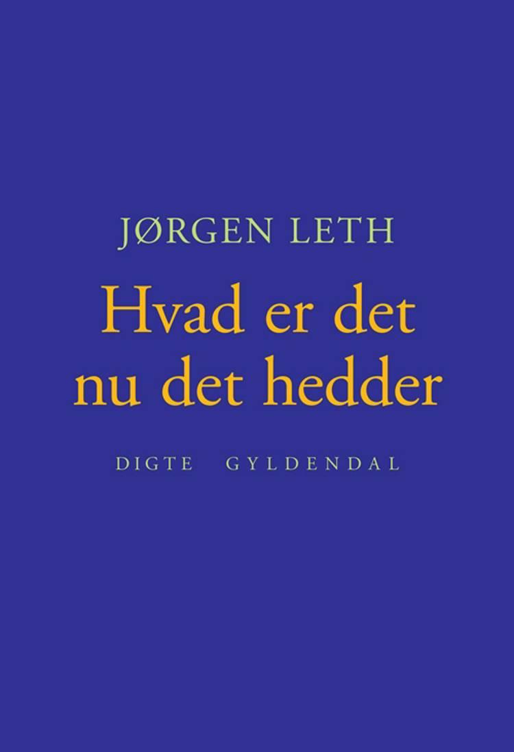 Hvad er det nu det hedder af Jørgen Leth