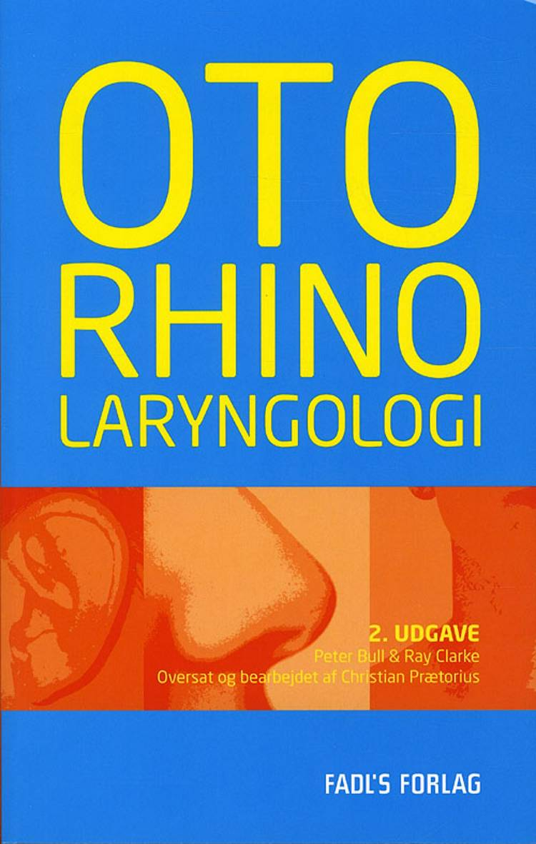 Oto- rhino- laryngologi af Peter Bull og Ray Clarke