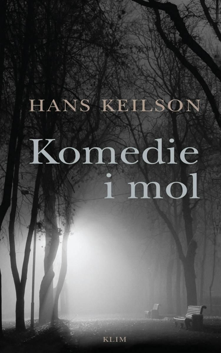 Komedie i mol af Hans Keilson