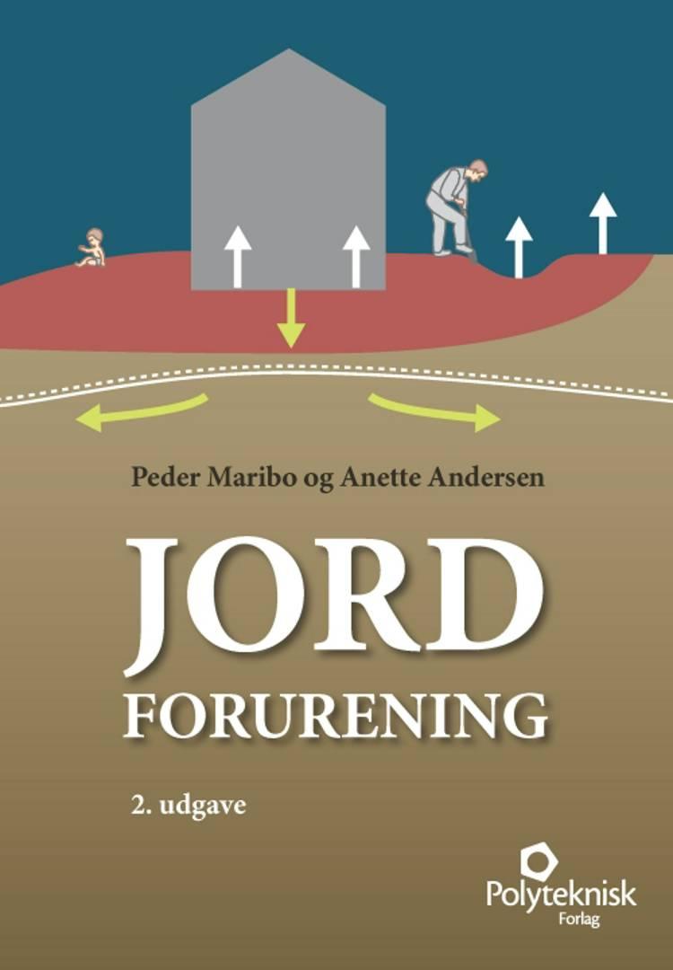 Jordforurening af Anette Andersen og Peder Maribo