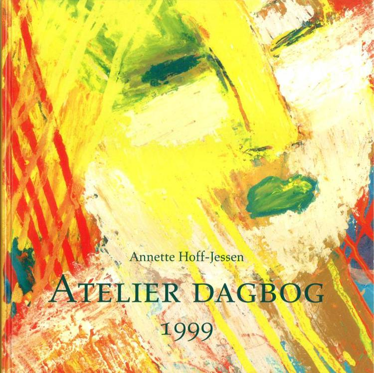 Atelier dagbog 1999 af Annette Hoff-Jessen
