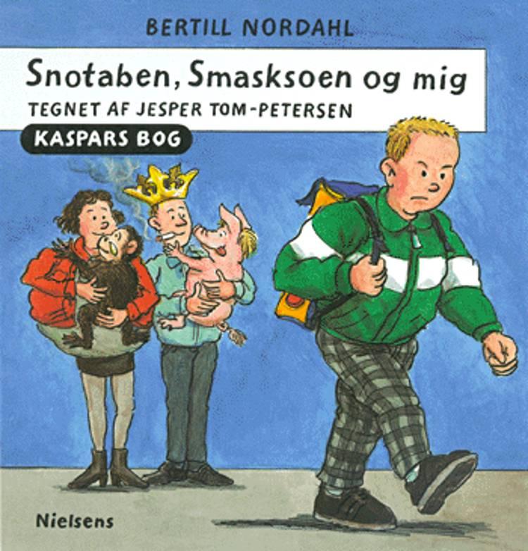 Snotaben, Smasksoen og mig af Bertill Nordahl