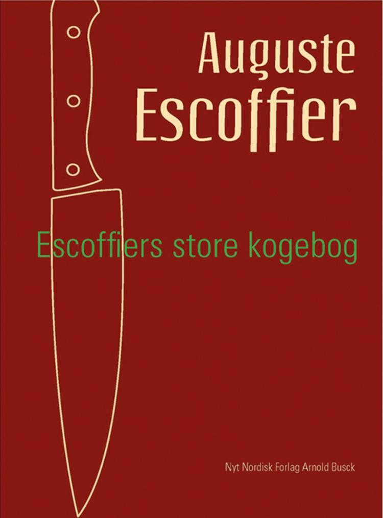 A. Escoffier´s store Kogebog af Auguste Escoffier