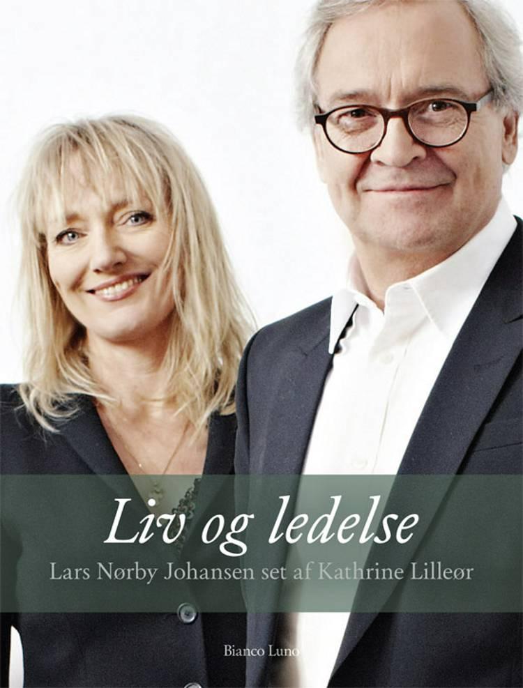 Liv og ledelse af Kathrine Lilleør