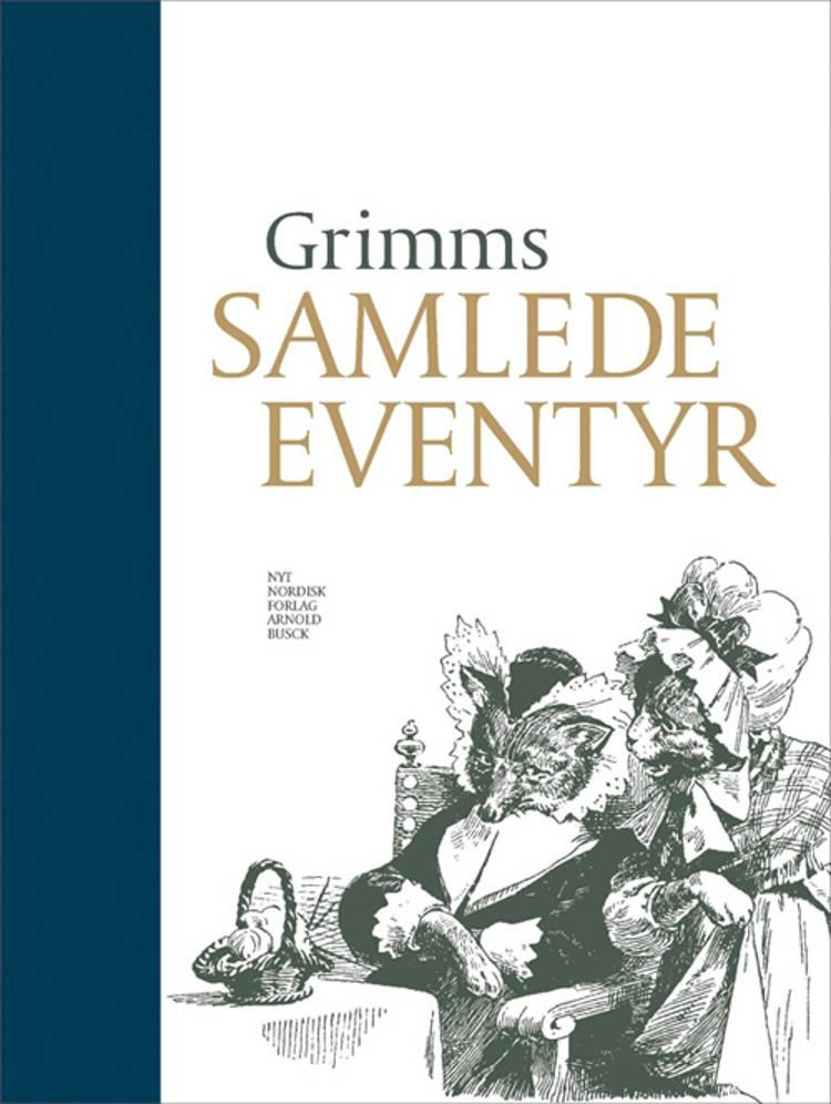 Grimms samlede eventyr af J. L. K. Grimm