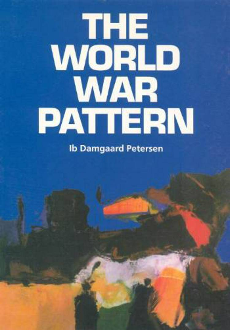 The world war pattern af Ib Damgaard Petersen