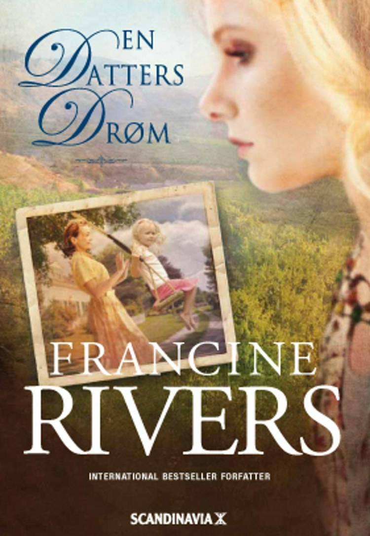 En datters drøm af Francine Rivers