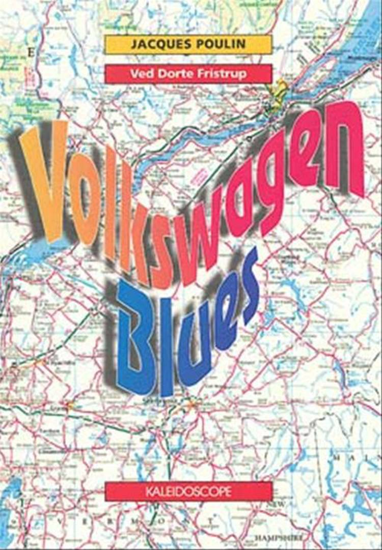 Volkswagen blues af Jacques Poulin og Dorte Fristrup