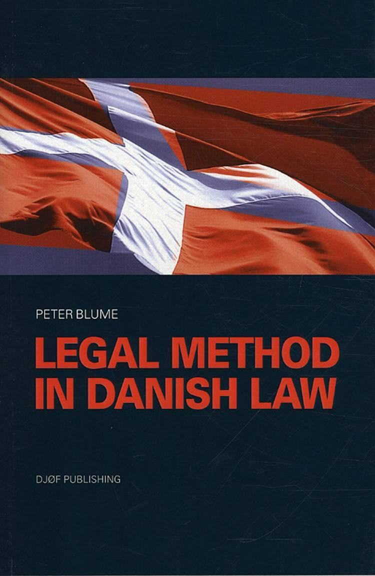 Legal Method in Danish Law af Peter Blume