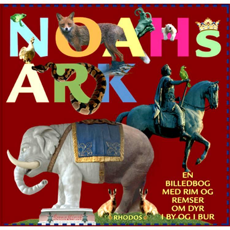 Noahs Ark af H.C. Andersen, Eske K. Mathiesen og Bonnie Mürsch m.fl.