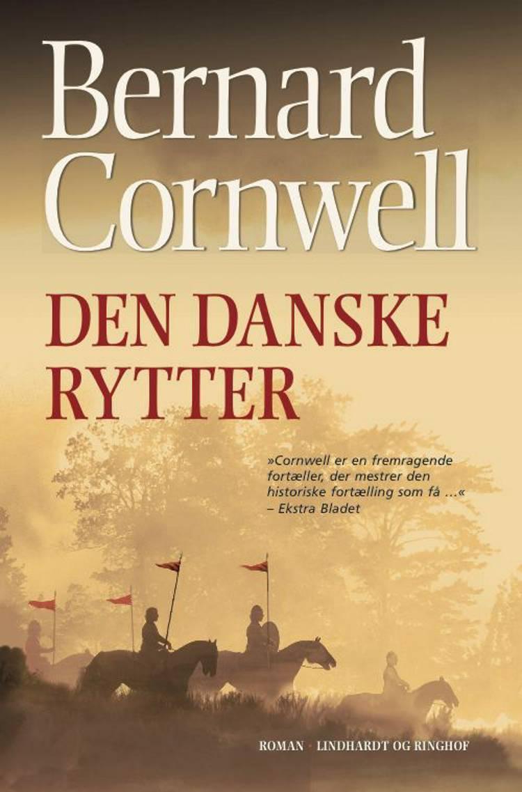 Den danske rytter af Bernard Cornwell