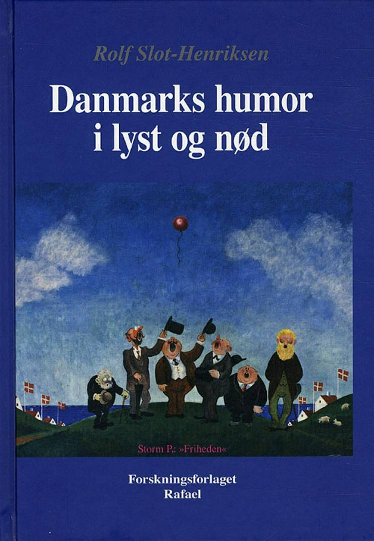 Danmarks humor i lyst og nød af Rolf Slot Henriksen