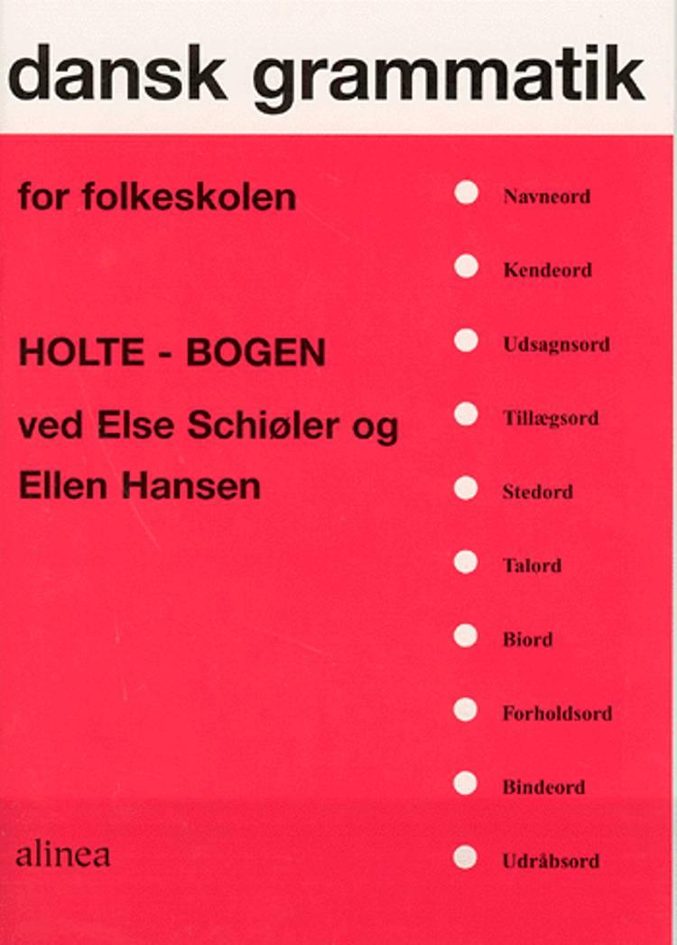 Dansk grammatik for folkeskolen af Else Schiøler og Ellen Hansen