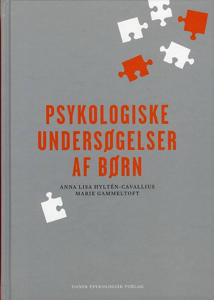 Psykologiske undersøgelser af børn af Marie Gammeltoft og Anna Lisa Hyltén-Cavallius