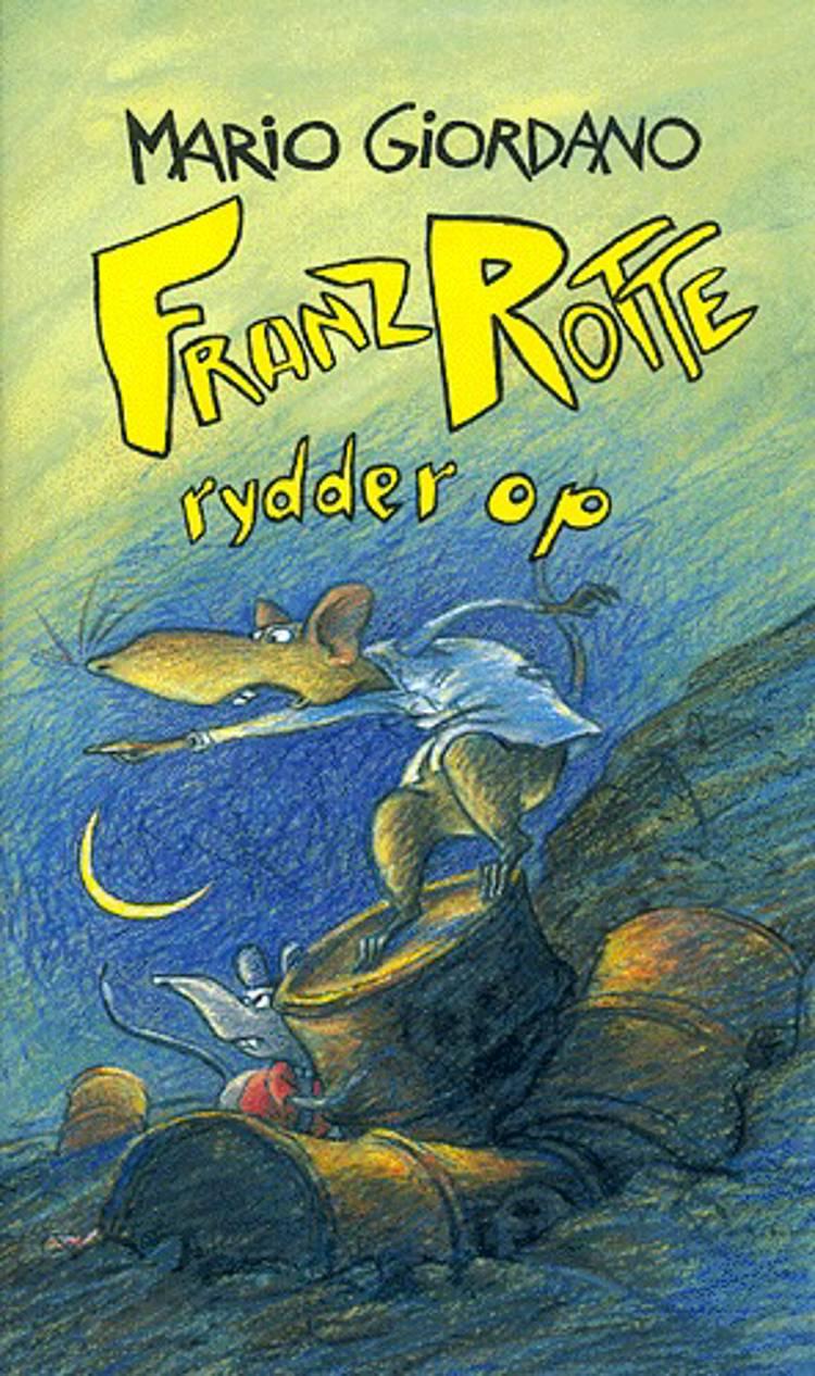 Franz Rotte rydder op af Mario Giordano