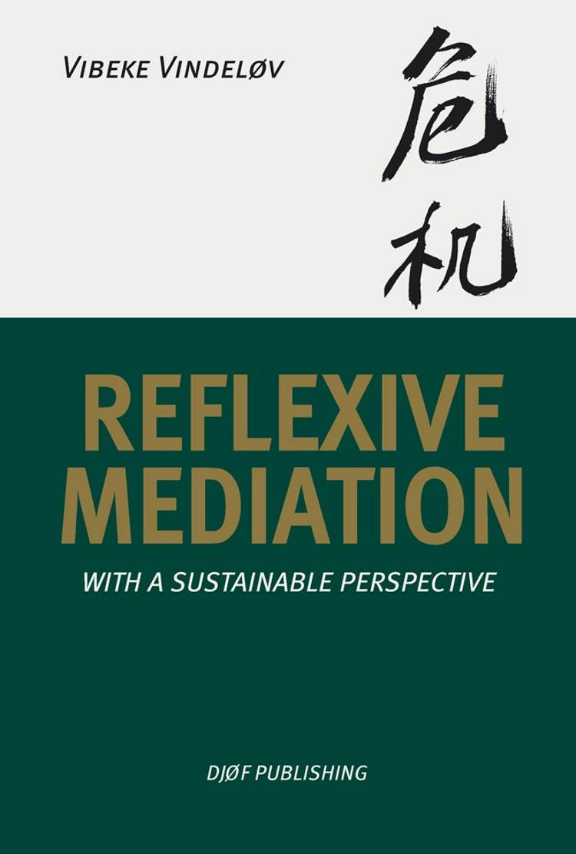 Reflexive Mediation af Vibeke Vindeløv