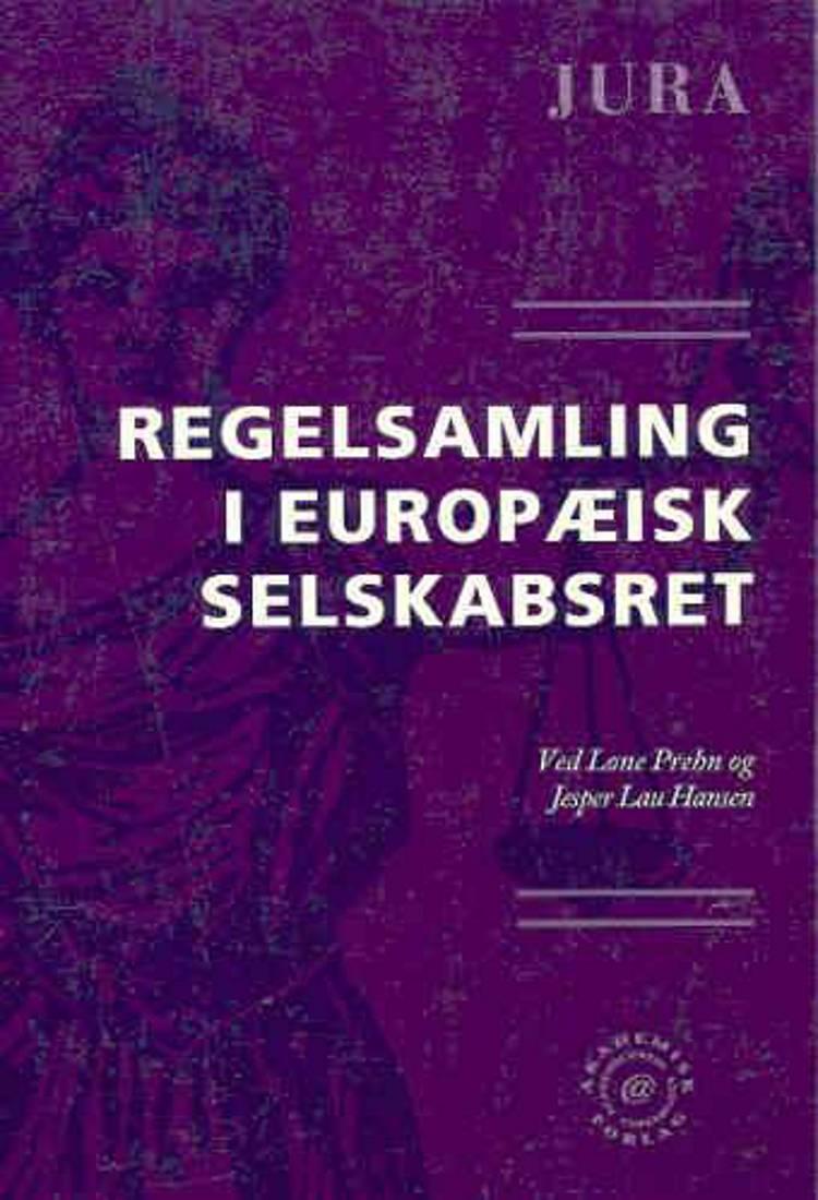 Regelsamling i europæisk selskabsret af Lone Prehn og Jesper Lau Hansen