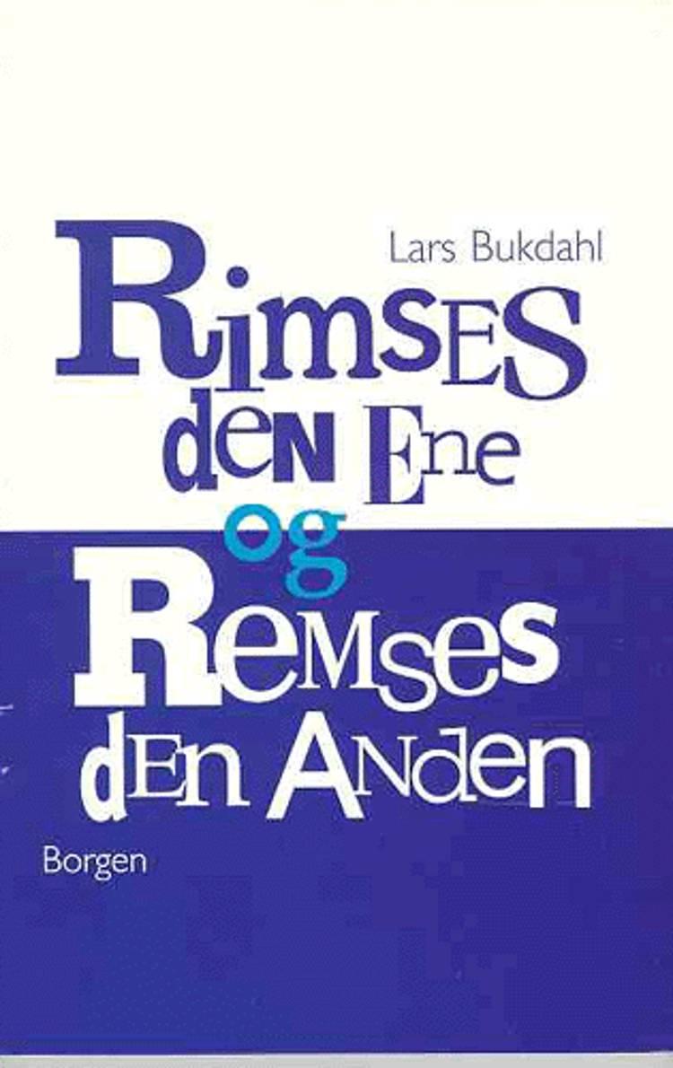 Rimses den Ene og Remses den Anden af Lars Bukdahl
