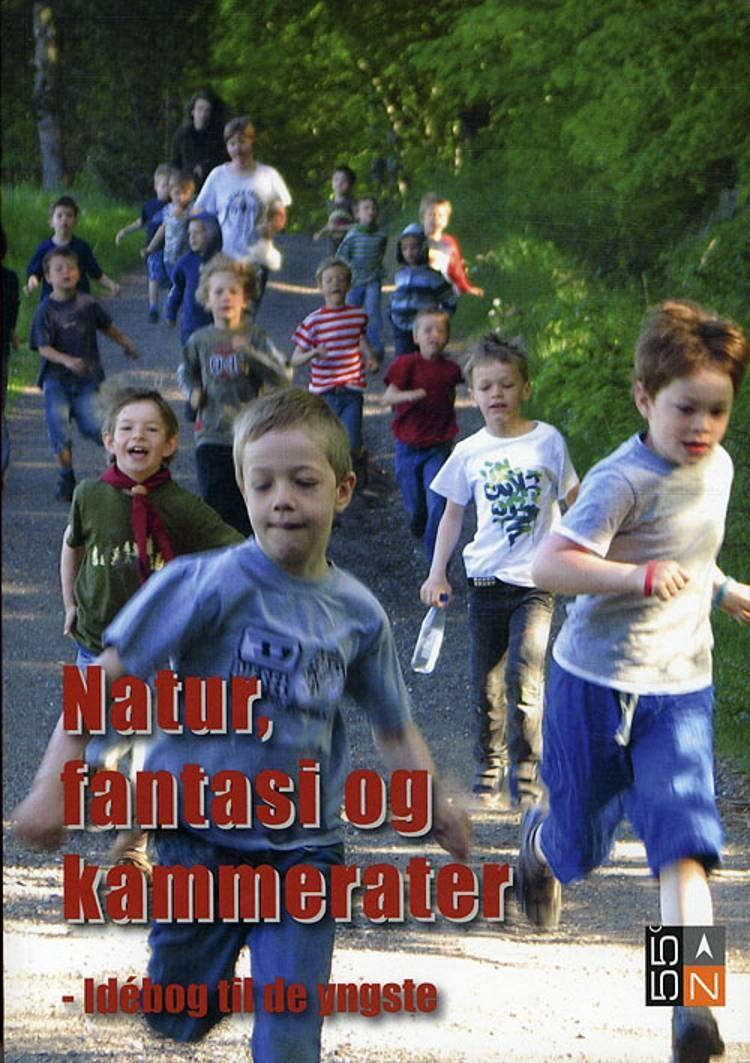 Natur, fantasi og kammerater af Marianne Pedersen m.fl.