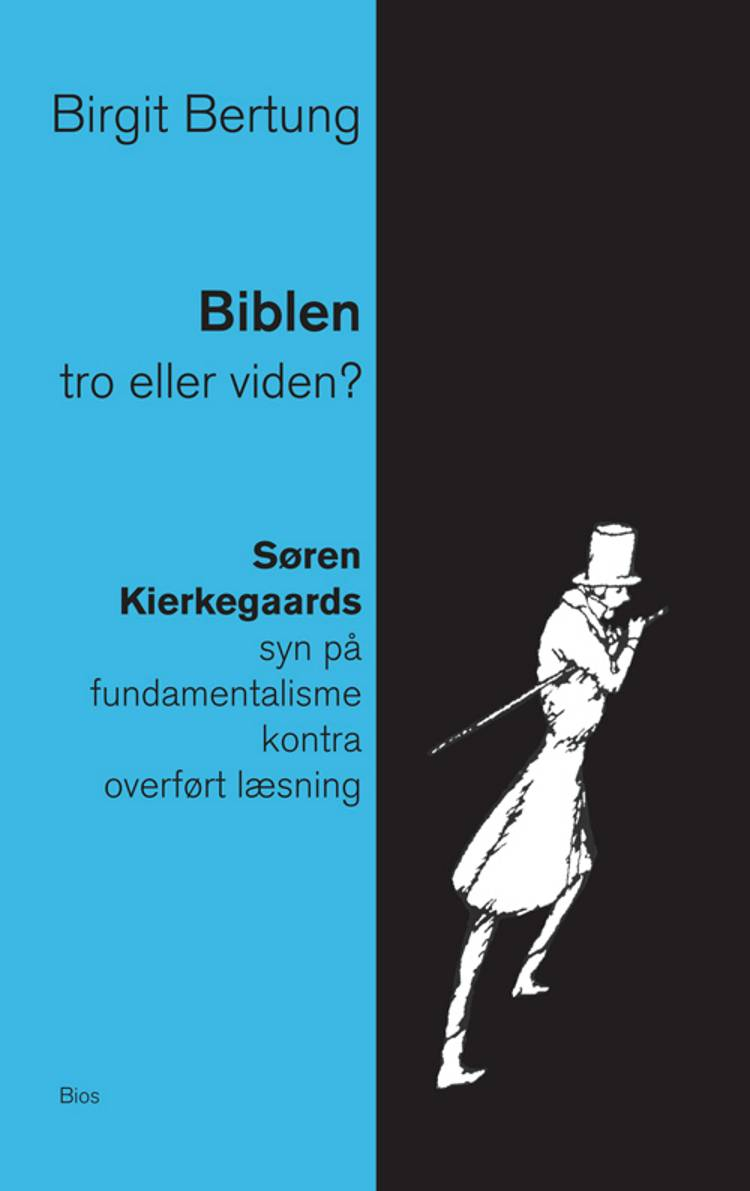 Biblen: tro eller viden? af Birgit Bertung