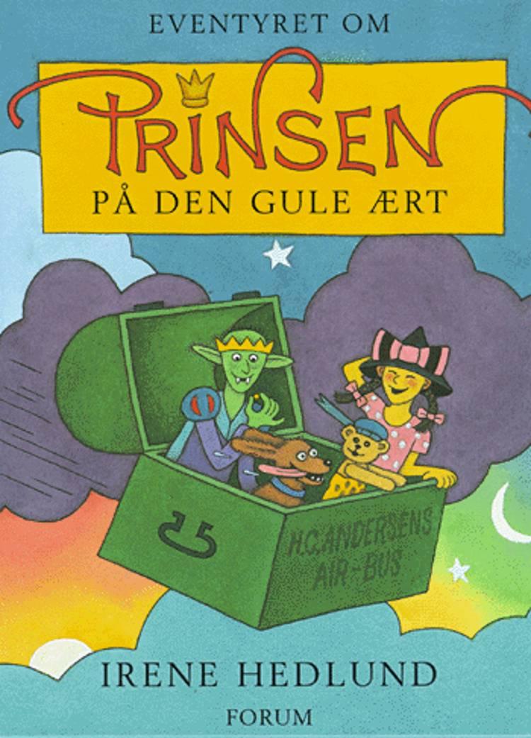 Prinsen på den gule ært af Irene Hedlund