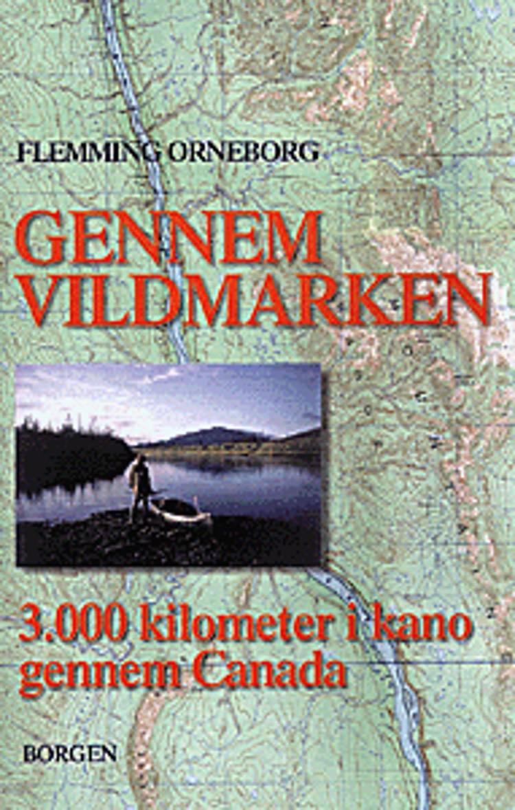 Gennem vildmarken af Flemming Orneborg