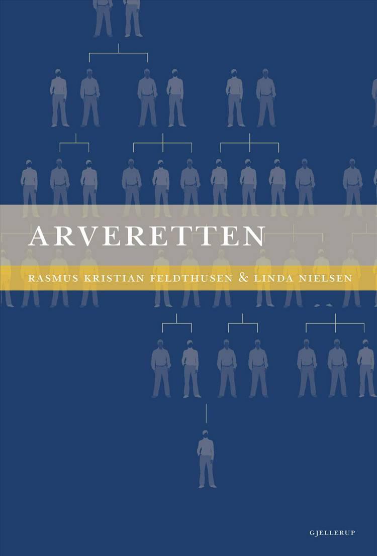 Arveretten af Ingrid Lund-Andersen, Linda Nielsen og Rasmus Kristian Feldthusen