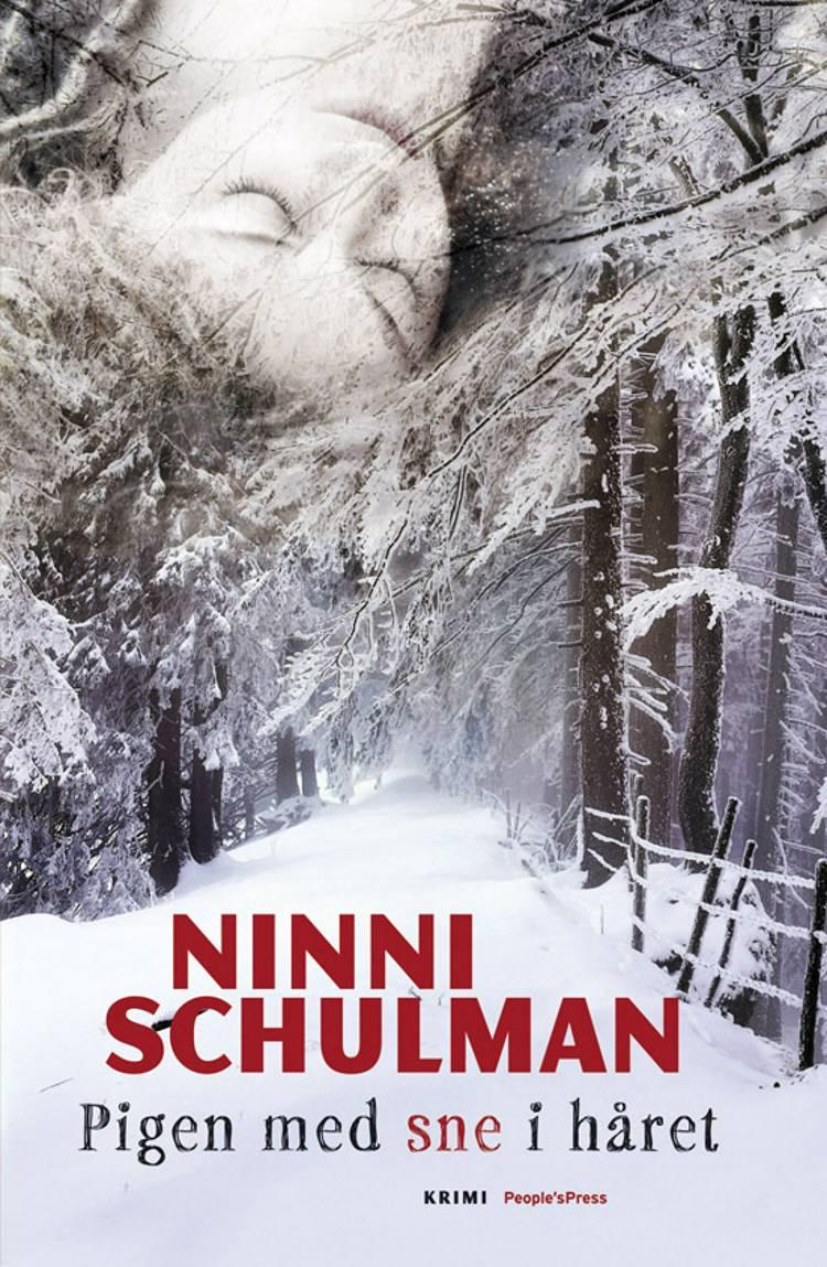 Pigen med sne i håret af Ninni Schulman