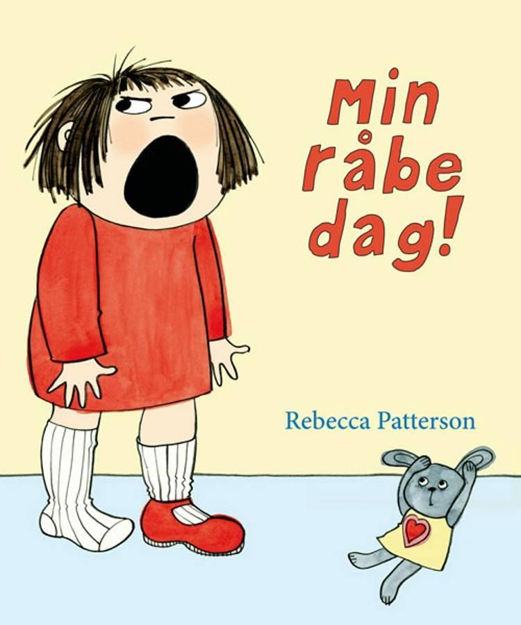 Min råbedag! af Rebecca Patterson
