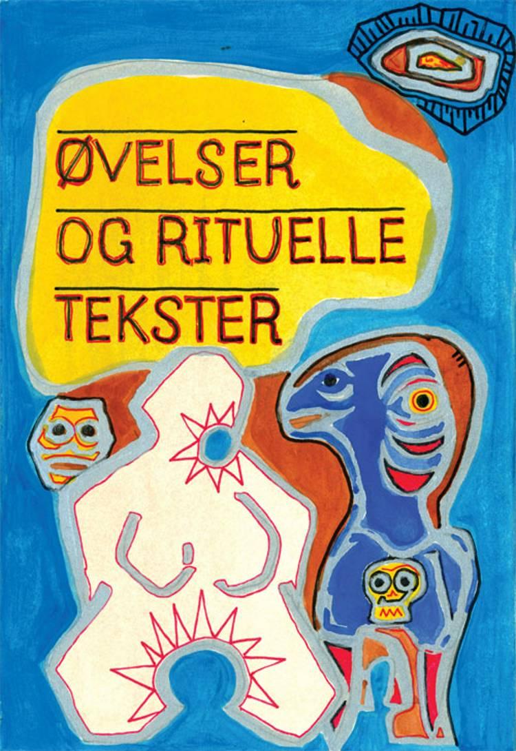 Øvelser og rituelle tekster af Lars Skinnebach