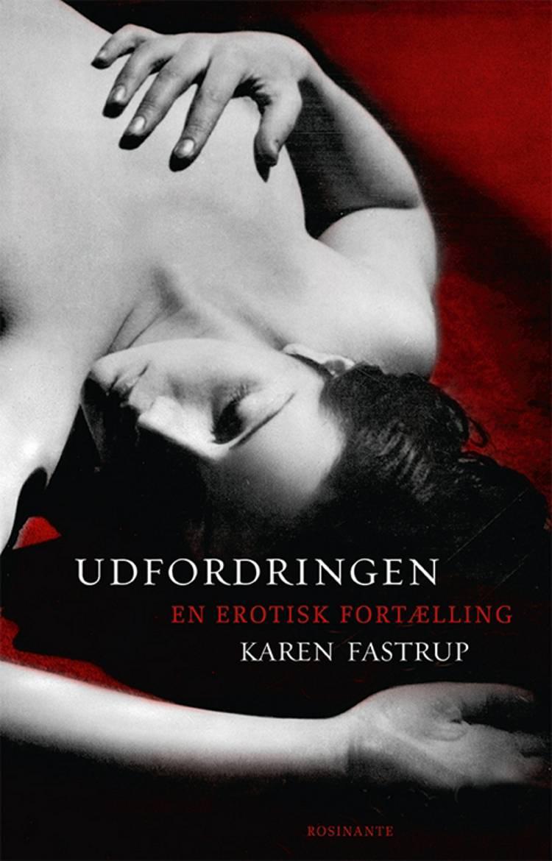 Udfordringen af Karen Fastrup