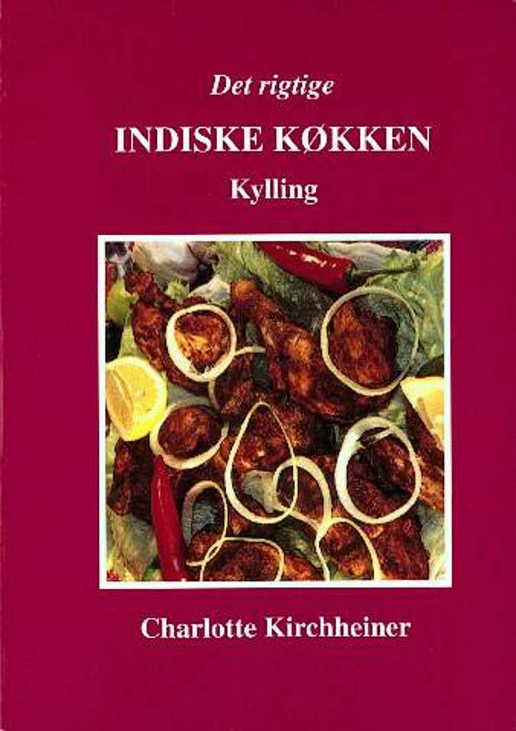 Det rigtige indiske køkken af Charlotte Kirchheiner