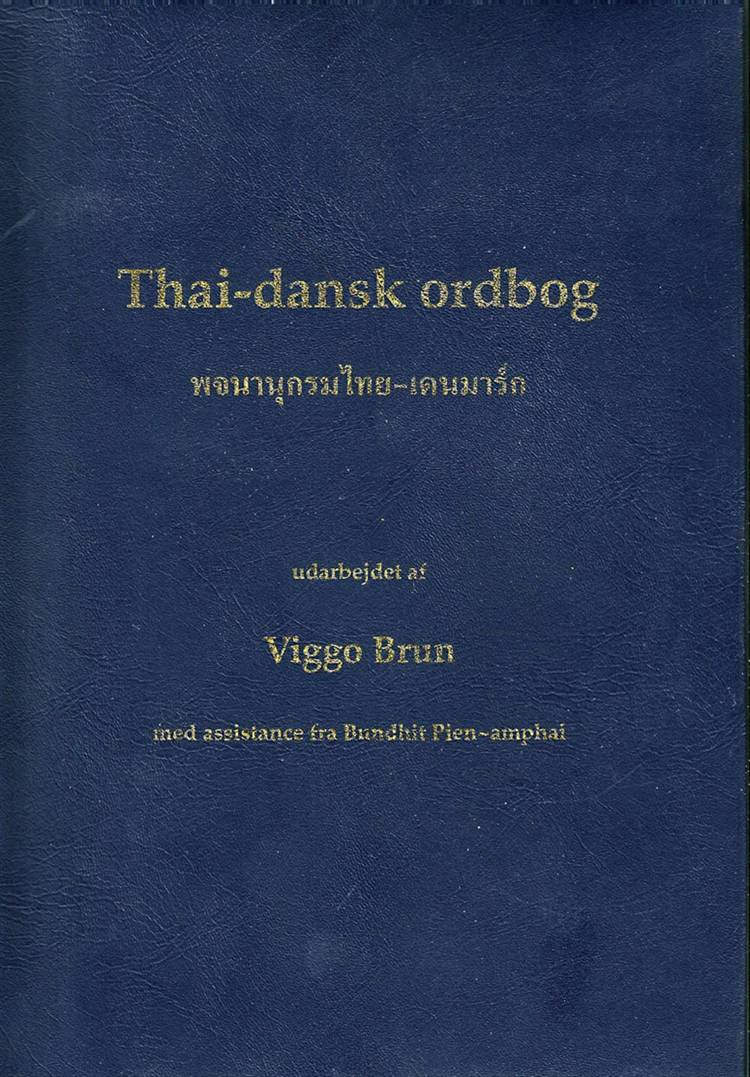 Thai-dansk ordbog af Viggo Brun